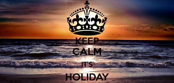 keep-calm-its-holiday--2